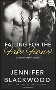 Falling for the Fake Fiance - Jennifer Blackwood