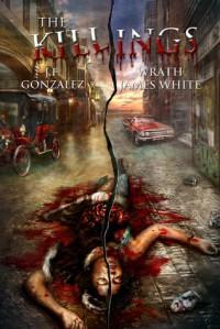 The Killings - J.F. Gonzalez, Wrath James White