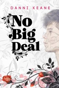 No Big Deal - Danni Keane