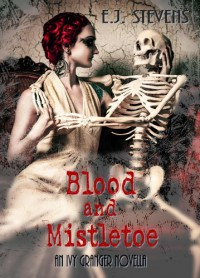 Blood and Mistletoe (Ivy Granger) - E.J. Stevens