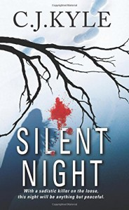 By C.J. Kyle Silent Night [Mass Market Paperback] - C.J. Kyle