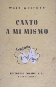Canto a mí mismo - Walt Whitman, León Felipe