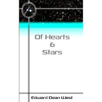 Of Hearts And Stars - Edward Dean West