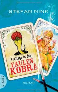 Freitags in der Faulen Kobra: Roman - Stefan Nink