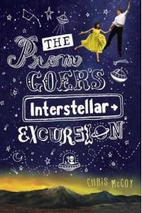 The Prom Goer's Interstellar Excursion - Chris McCoy
