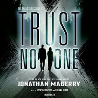 Trust No One: X-Files, Book 1 - Hillary Huber, Bronson Pinchot, Jonathan Maberry - editor/author
