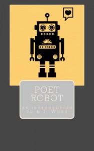 Poet Robot - E.I. Wong