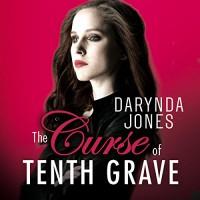 The Curse of Tenth Grave - Darynda Jones, Lorelei King, Hachette Audio UK