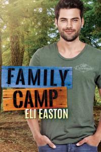 Family Camp - Eli Easton