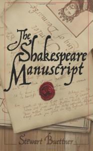 The Shakespeare Manuscript: The Original Hamlet Discovered - Stewart Buettner