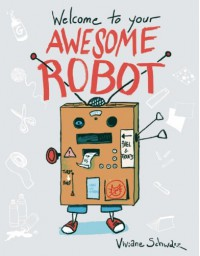 Welcome to Your Awesome Robot -