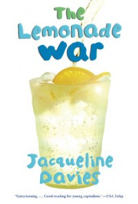 The Lemonade War (The Lemonade War Series) - Jacqueline Davies