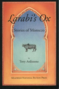 Larabi's Ox: Stories of Morocco - Tony Ardizzone, Tony Adizzone