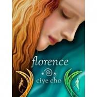 Florence (Florence Waverley, #1) - Ciye Cho