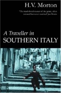 A Traveller in Southern Italy - H.V. Morton