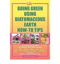 Going Green Using Diatomaceous Earth How-To Tips - Tui Rose Rn