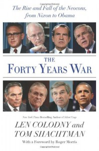 The Forty Years War - Len Colodny, Tom Shachtman
