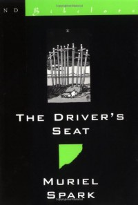 The Driver's Seat (New Directions Bibelot) - Muriel Spark