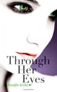 Through Her Eyes - Jennifer Archer