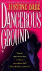 Dangerous Ground - Justine Dare