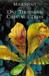 One Thousand Chestnut Trees - Mira Stout