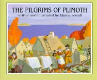 The Pilgrims of Plimoth by Sewall, Marcia (1986) Hardcover - Marcia Sewall