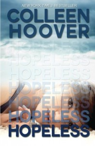 By Colleen Hoover Hopeless (1st Frist Edition) [Paperback] - Colleen Hoover