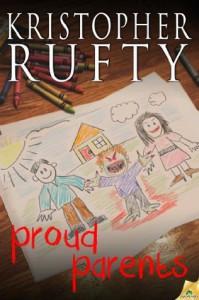 Proud Parents - Kristopher Rufty