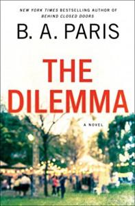 The Dilemma - B.A. Paris