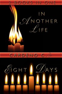 In Another Life & Eight Days - Cardeno C.