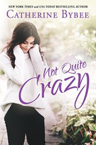 Not Quite Crazy - Catherine Bybee
