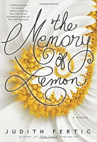 The Memory of Lemon - Judith Fertig