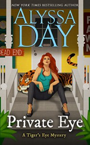 Private Eye (A Tiger's Eye Mystery Book 2) - Alyssa Day