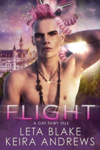Flight: A Gay Fairy Tale - Keira Andrews, Leta Blake
