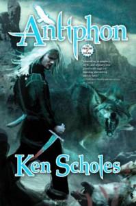 Antiphon - Ken Scholes