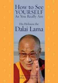 How to See Yourself As You Really Are - Dalai Lama XIV, Jeffrey Hopkins