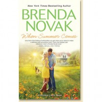 When Summer Comes (Whiskey Creek, #3) - Brenda Novak