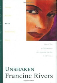 Unshaken: Ruth - Francine Rivers