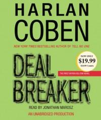 Deal Breaker  - Jonathan Marosz, Harlan Coben
