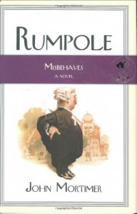 Rumpole Misbehaves: A Novel (Rumpole Novels) - John Mortimer