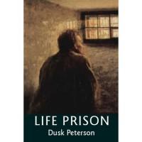 Life Prison (Life Prison: Mercy's Prisoner, #1) - Dusk Peterson