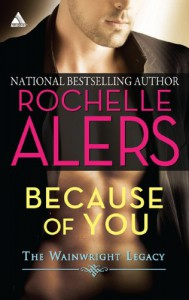 Because of You - Rochelle Alers