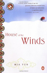 House of the Winds (Penguin Readers Guide Inside) - Mia Yun