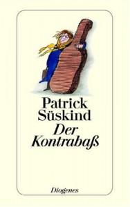 Der Kontrabaß - Patrick Süskind