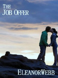 The Job Offer - Eleanor Webb