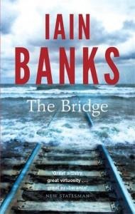 The Bridge - Iain Banks