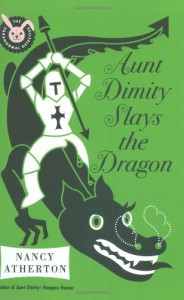 Aunt Dimity Slays the Dragon - Nancy Atherton