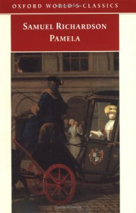 Pamela. Or, Virtue Rewarded - Samuel Richardson