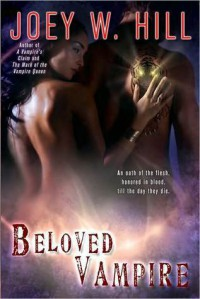 Beloved Vampire (Vampire Queen, #4) - Joey W. Hill