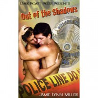 Out of the Shadows - Jamie Lynn Miller